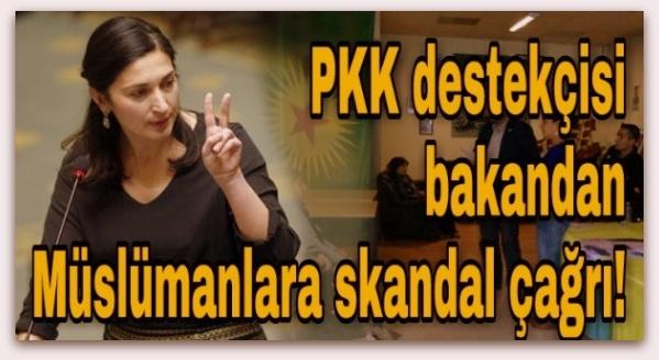 Belçika\'nın PKK destekçisi bakanından Müslümanlara skandal çağrı