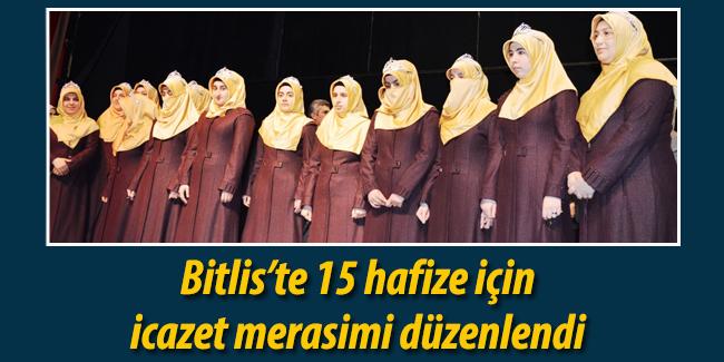 Bitlis\'te 15 hafize için icazet merasimi düzenlendi