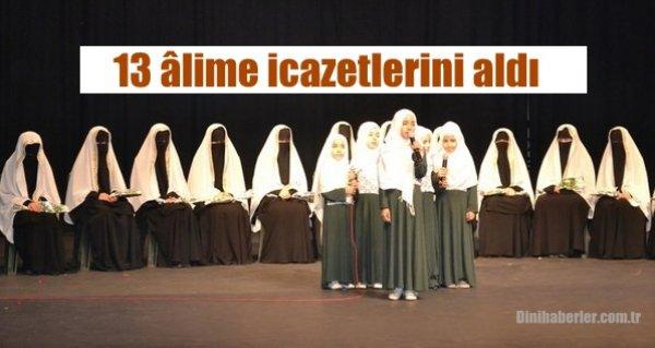 Bursa'da 13 âlime icazetlerini aldı