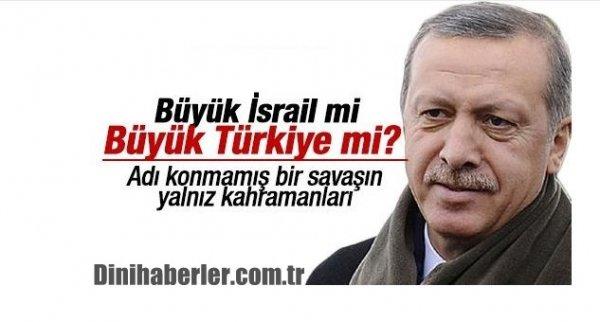 Büyük İsrail mi Büyük Türkiye mi?