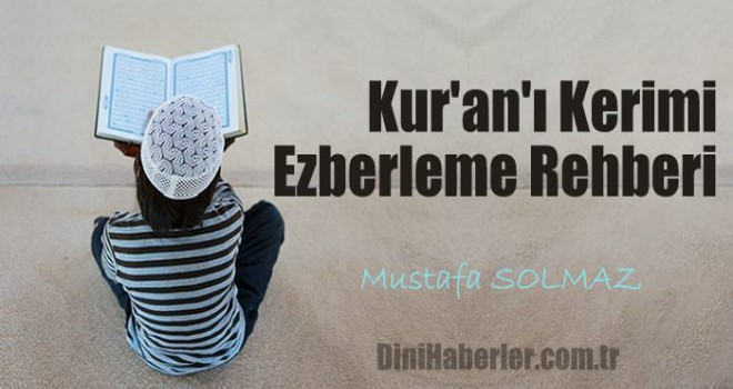 Kur'an'ı Kerimi Ezberleme Rehberi