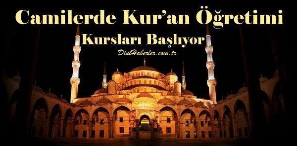 Camilerde Kur'an Öğretimi Kursları Başlıyor