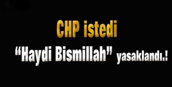 CHP, AK Parti'nin besmeleli reklamını yasaklattı