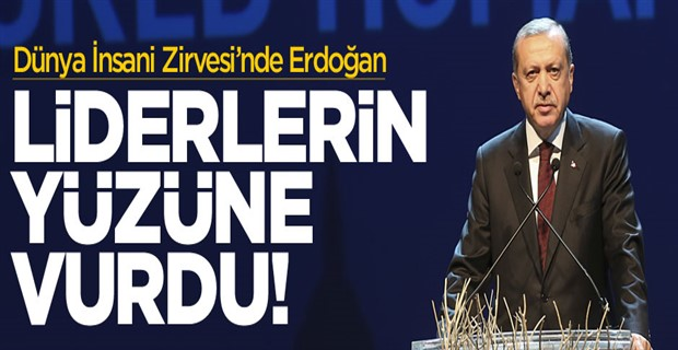 Cumhurbaşkanı Erdoğan yine liderlerin yüzlerine vurdu