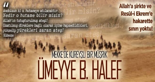 Mekke'de Kureyşli bir müşrik: Ümeyye B. Halef