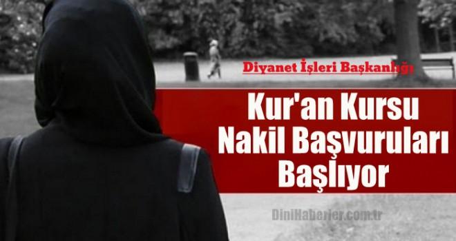 Kur'an Kursu Nakil Başvuruları Başlıyor