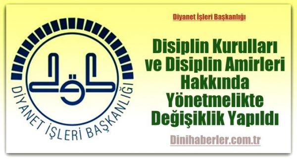 Disiplin Kurulları ve Disiplin Amirleri Hakkında Yönetmelikte Değişiklik Yapıldı