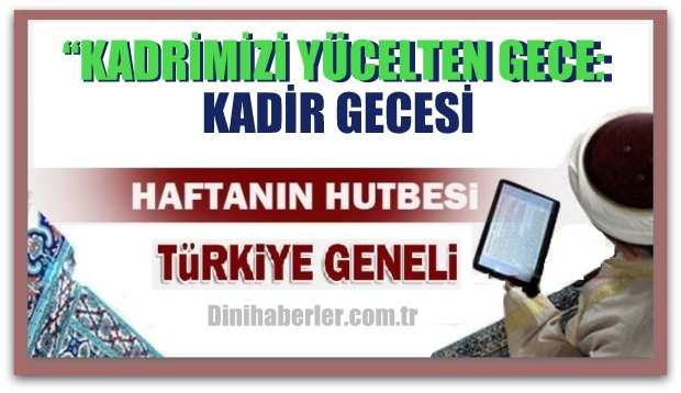 Diyanet 01.07.2016 Tarihli Cuma Hutbesi okunacak hutbe..