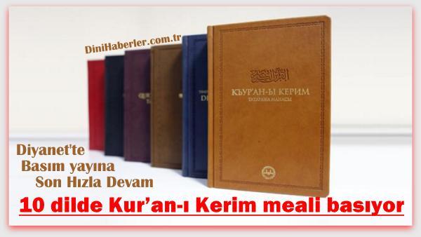 Diyanet 10 dilde Kur'an-ı Kerim meali basıyor