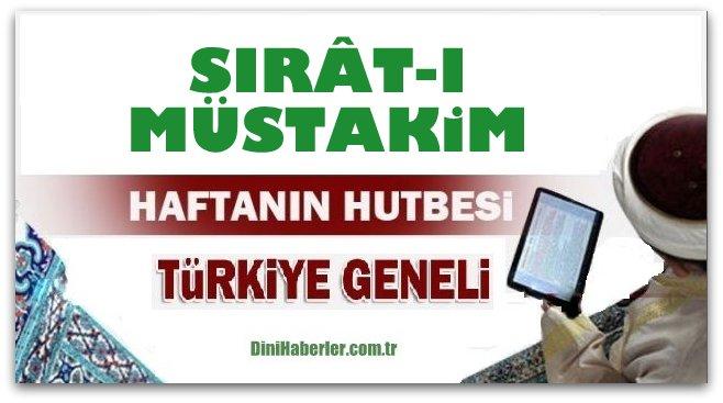 Diyanet 12.08.2016 Tarihli Cuma Hutbesi okunacak hutbe..