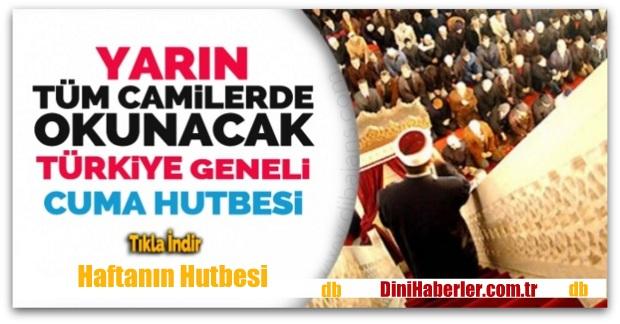 Diyanet 15.07.2016 Tarihli Cuma Hutbesi okunacak hutbe..