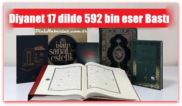 Diyanet 17 dilde 592 Bin Eser Baskısı Yaptı
