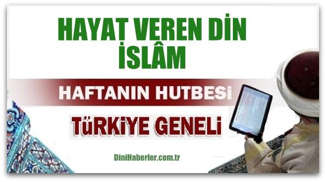 Diyanet 26.08.2016 Tarihli Cuma Hutbesi okunacak hutbe..
