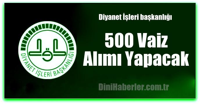 Diyanet 500 Vaiz Alımı Yapacak