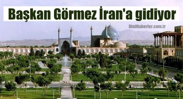 Diyanet İşleri Başkanı Görmez İran\'a gidiyor...