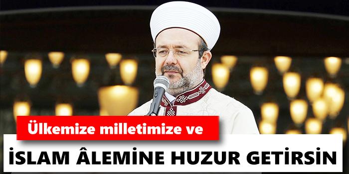 Diyanet İşleri Başkanı Görmez\'den Ramazan Bayramı mesajı