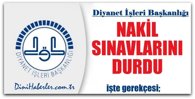 Diyanet Nakil Sınavlarını Durdurdu