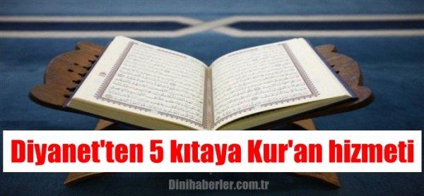 Diyanet'ten 5 kıtaya Kur'an hizmeti