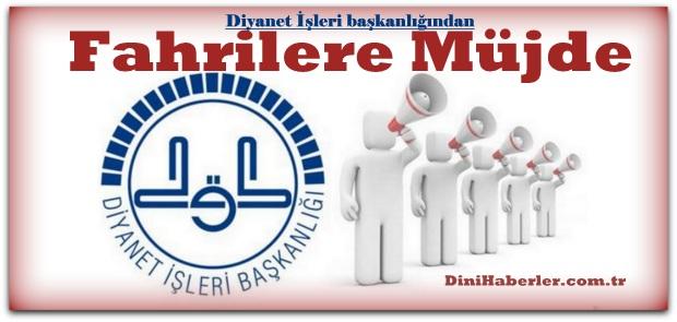 Diyanet'ten Fahri Öğreticilere büyük müjde!