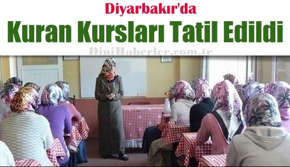 Diyarbakır\'da Kuran Kursları Tatil Edildi