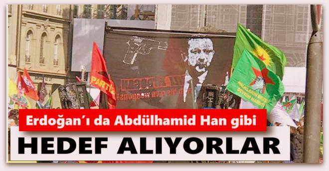 Erdoğan'ı da Abdülhamid Han gibi hedef alıyorlar