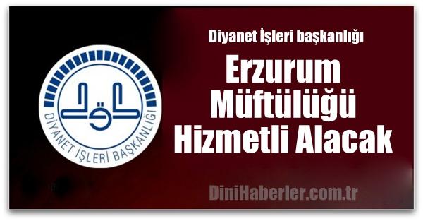 Erzurum Müftülüğü Hizmetli Alacak