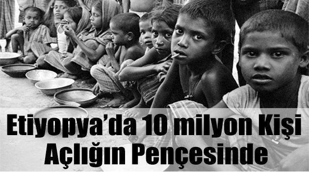 Etiyopya'da 10 milyon kişi açlığın pençesinde