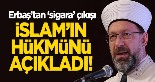 Ali Erbaş'tan 'sigara' çıkışı! İslam'ın hükmünü açıkladı