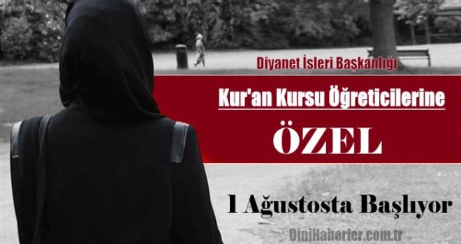 Kur'an Kursu Öğreticisi Nakil İşlemleri 1 Ağustosta Başlıyor