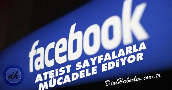 Facebook Ateist sayfalarla mücadele ediyor