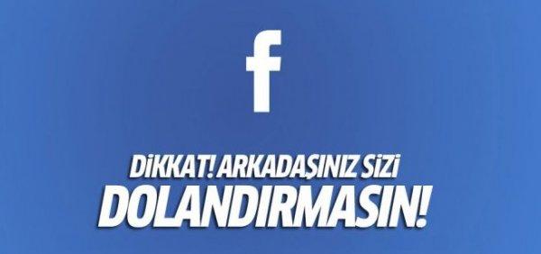 Facebook üzerinden dolandırılmayın