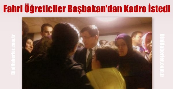 Fahri Kur\'an Kursu Öğreticileri Başbakan\'dan Kadro İstedi