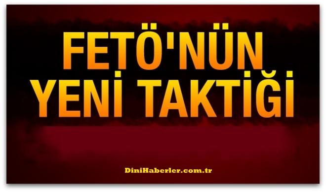 FETO\'nun yeni saldırı taktiği
