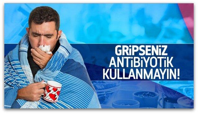 Grip tedavisinde antibiyotik kullanmayın