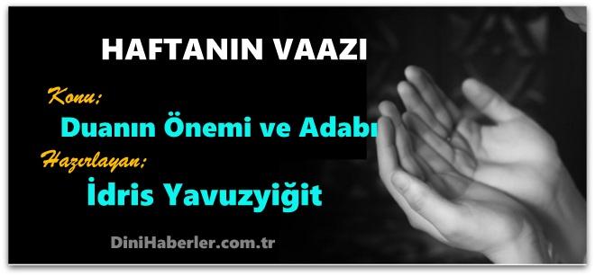 HAFTANIN VAAZI: Duanın Önemi ve Adabı