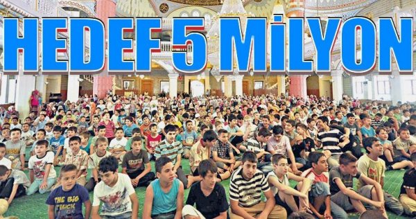 Hedef 5 milyon