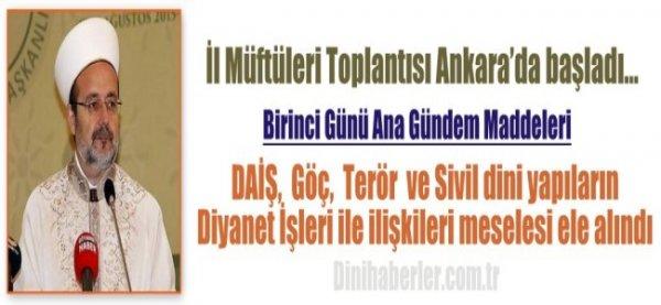 İl Müftüleri Toplantısı Ankara'da başladı…