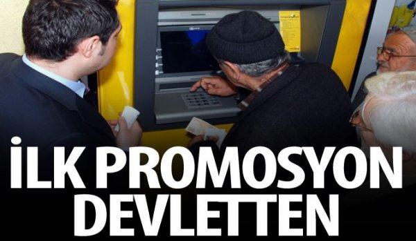 İlk promosyonu devlet ödeyecek