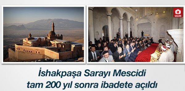 İshakpaşa Sarayı Mescidi 200 yıl sonra ibadete açıldı