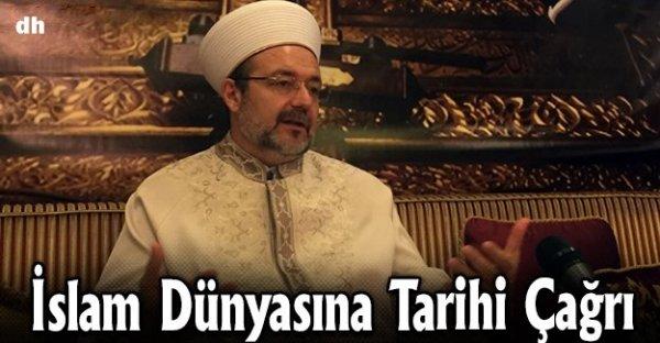 İslam dünyasına tarihi çağrı