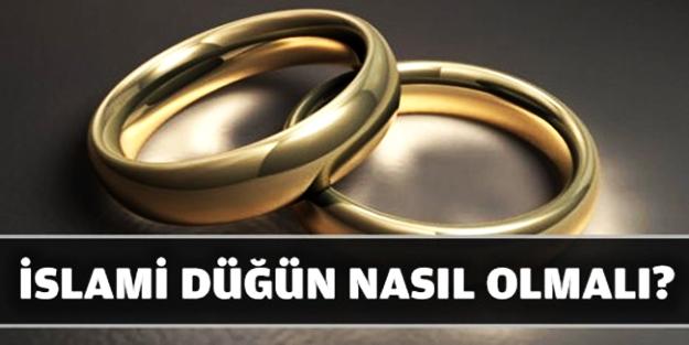 İslâmi düğün nasıl olmalı? sorusuna cevap...