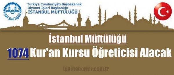İstanbul Müftülüğü Kur'an Kursu Öğreticisi Alacak