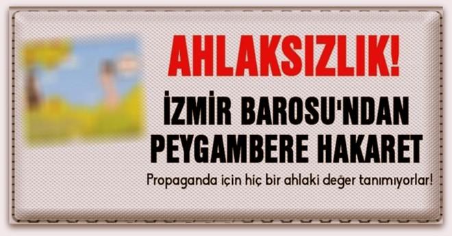 İzmir Barosu\'ndan peygambere hakaret
