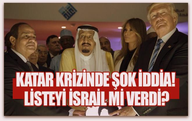 Katar krizinde şok iddia! Listeyi İsrail mi verdi?