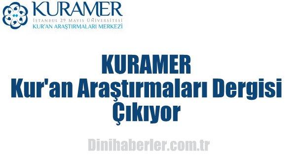 KURAMER-Kur\'an Araştırmaları Dergisi Çıkıyor