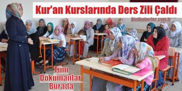 Kur'an Kurslarında ve Okullarda Ders Zili Çaldı