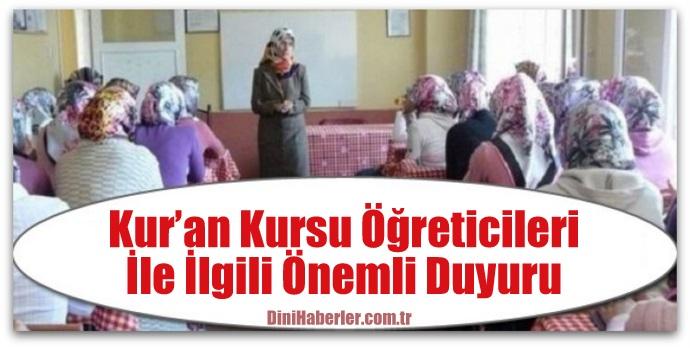 Kur'an Kursu Öğreticilerinin Tercih ve Yerleştirme İşlemleri Başladı