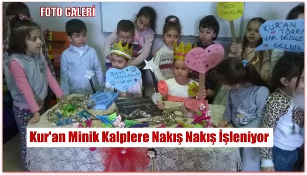Kur\'an Minik Kalplere Nakış Nakış İşleniyor