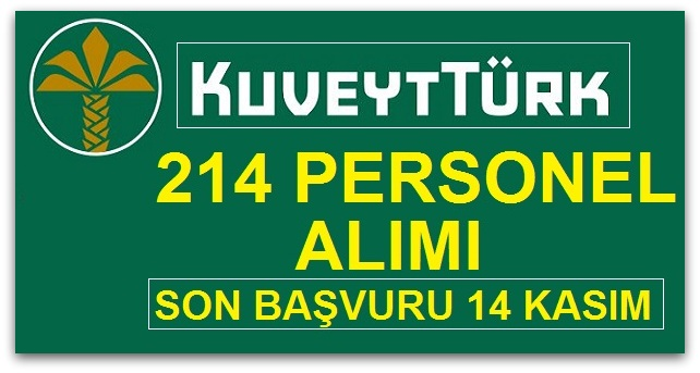 Kuveyt Türk personel alımı yapıyor
