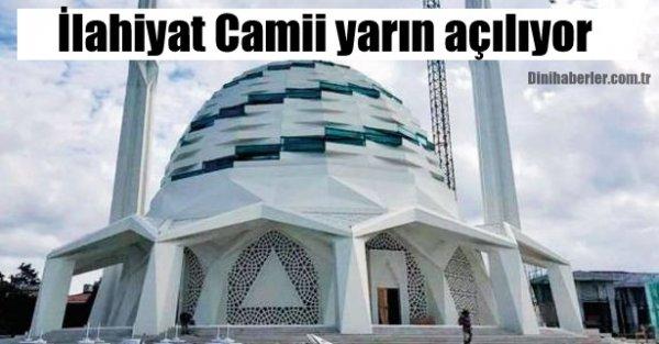 Marmara Üniversitesi İlahiyat Camii yarın açılıyor